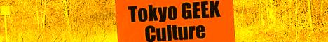 Tokyo GEEK Culture